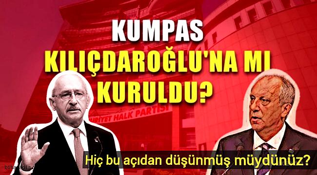 Kumpas Kılıçdaroğlu'na Mı Kuruldu?