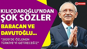 Kılıçdaroğlu'ndan şok mesajlar 2020 de..