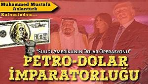 Petro-Dolar İmparatorluğu