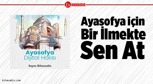 TÜGVA Ayasofya'nın cami statüsüne geçmesi için imza kampanyası başlattı.