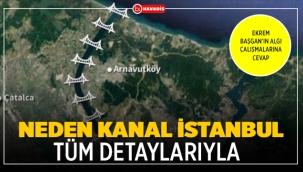 Neden Kanal İstanbul