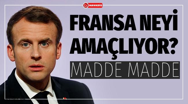 Fransa Neyi Amaçlıyor?