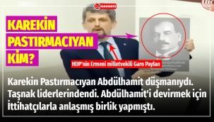HDP'nin Ermeni milletvekili Garo Paylan neden meclise Karekin Pastırmacıyan Fotoğrafı ile çıktı!