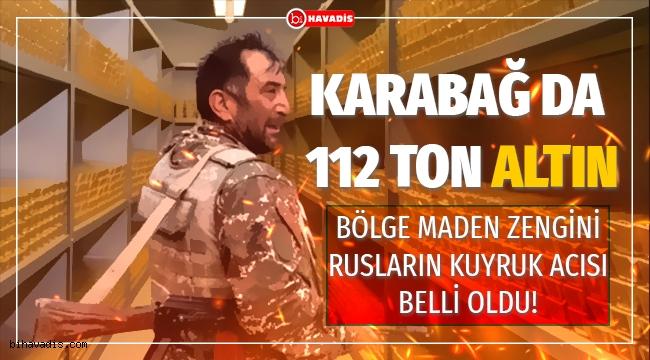 Rus şirket bölgeye silah ve asker yığıyor, Karabağda 112 ton dan fazla altın