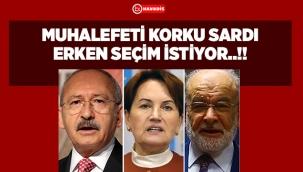 MUHALEFETİ KORKU SARDI ERKEN SEÇİM İSTİYOR..!!