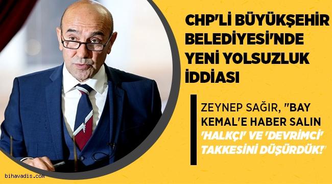 CHP'li İzmir Büyükşehir Belediyesi'nde yeni yolsuzluk iddası gündeme geldi