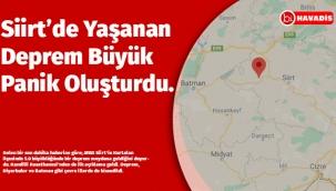 Siirt'in Kurtalan ilçesinde deprem.