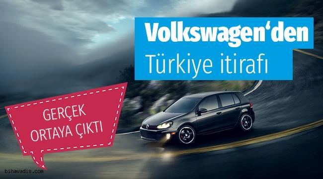 Volkswagen'den Türkiye itirafı