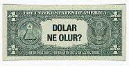 Dolar yatırımcısına dikkat!!!