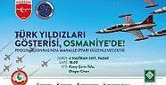 TÜRK YILDIZLARI OSMANİYE'DE